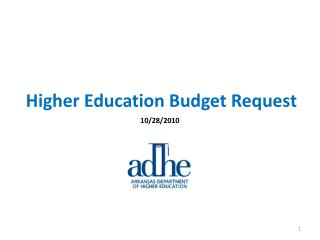 Higher Education Budget Request