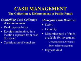 CASH MANAGEMENT The Collection  Disbursement of Public Funds