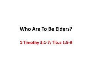 Who Are To Be Elders?