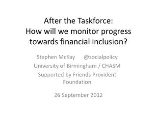 After the Taskforce:  How will we monitor progress towards financial inclusion?
