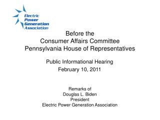 Before the Consumer Affairs Committee Pennsylvania House of Representatives