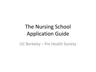 The Nursing School  Application Guide