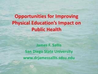 Opportunities for Improving Physical Education's Impact on Public Health