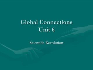 Global Connections Unit 6