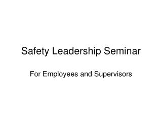 Safety Leadership Seminar
