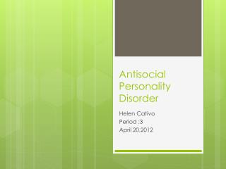 Antisocial  P ersonality  D isorder