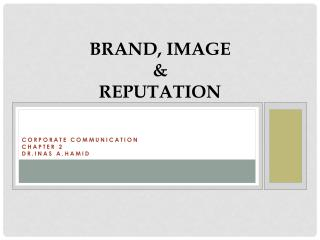 Brand, Image & Reputation