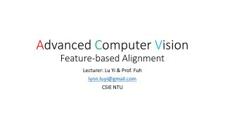 A dvanced  C omputer  V ision Feature-based Alignment