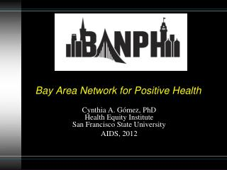 Bay Area Network for Positive Health