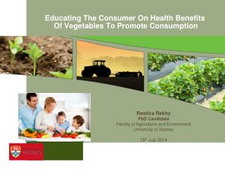 Educating The Consumer On Health Benefits  Of Vegetables To Promote Consumption