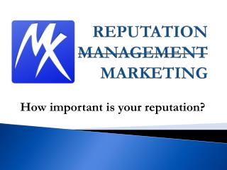REPUTATION  MANAGEMENT MARKETING