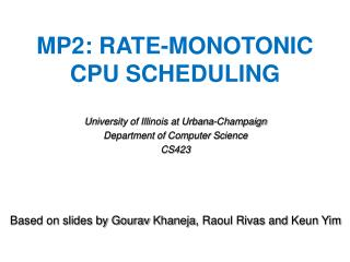 M P2 :  Rate-Monotonic CPU  Scheduling