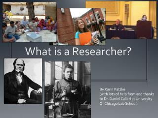 What is a Researcher?