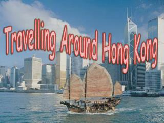 Travelling Around Hong Kong