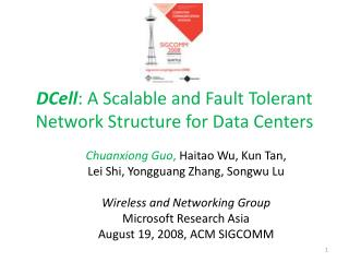 DCell : A Scalable and Fault Tolerant Network Structure for Data Centers