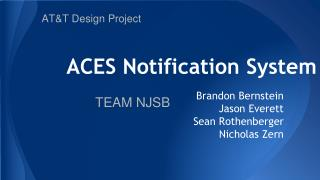 ACES Notification System