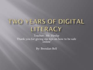 Two years of digital literacy