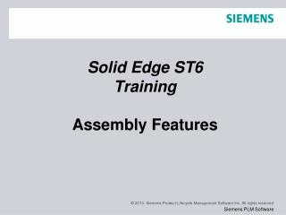 Solid Edge  ST6 Training Assembly Features