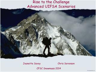 Rise to the Challenge  Advanced UIFSA Scenarios