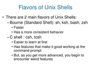 Flavors of Unix Shells