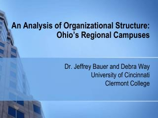 An Analysis of Organizational Structure:   Ohio's Regional Campuses