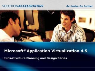 Microsoft  Application Virtualization 4.5
