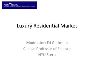 Luxury Residential Market
