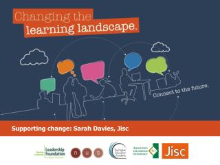 Supporting change: Sarah Davies, Jisc