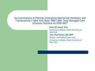 Survival Analysis of Patients Undergoing Mechanical Ventilation with Tracheostomy in New York State 1992-1996: Does Mana