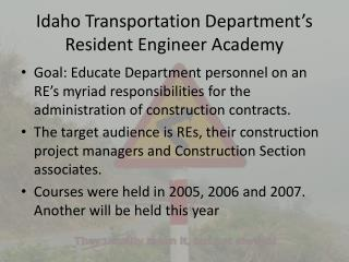 Idaho Transportation Department's Resident Engineer Academy