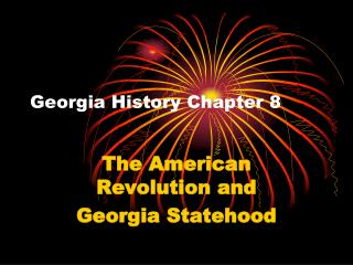 Georgia History Chapter 8
