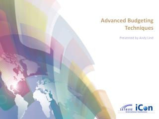 Advanced Budgeting Techniques Presented by Andy Lind