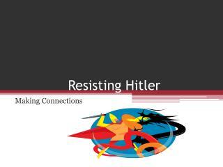 Resisting Hitler