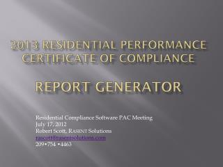 2013 Residential performance Certificate of Compliance Report generator