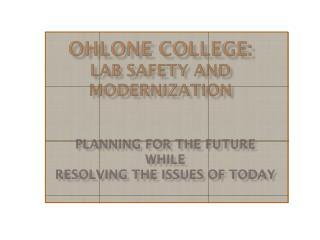 OHLONE COLLEGE: LAB SAFETY AND MODERNIZATION
