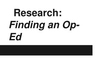 Research:  Finding an Op-Ed