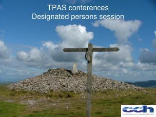 TPAS conferences Designated persons session