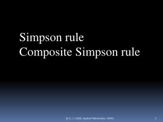 Simpson  rule Composite Simpson rule