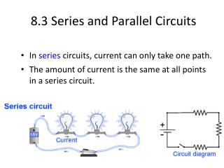 8.3 Series  and Parallel Circuits