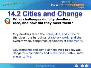 What challenges did city dwellers face, and how did they meet them?