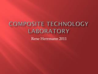 Composite Technology laboratory