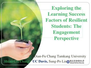 Exploring the Learning Success Factors of Resilient Students: The Engagement Perspective