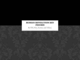 Russian revolution key figures