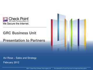 GRC Business Unit Presentation to Partners