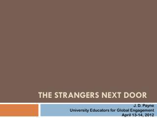 The Strangers Next Door
