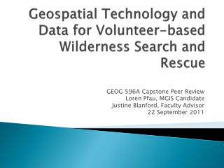 Geospatial Technology and Data for Volunteer-based Wilderness Search and Rescue