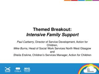 Themed Breakout:  Intensive Family Support