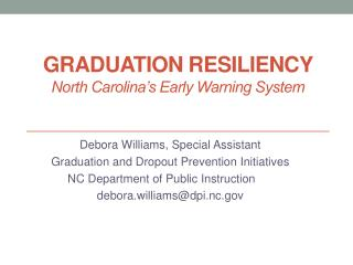 Graduation Resiliency  North Carolina's Early Warning System
