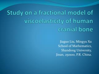 Study on a fractional model of  viscoelasticity  of human cranial bone