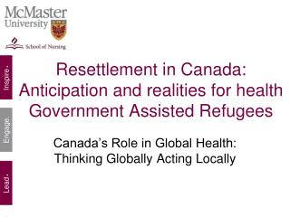 Resettlement in Canada: Anticipation and realities for health Government Assisted Refugees